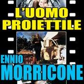 L'uomo proiettile: L'uomo proiettile by Ennio Morricone