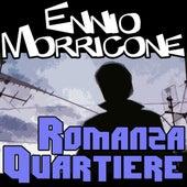 Quartiere: Romanza quartiere by Ennio Morricone