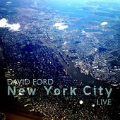 New York City Live by David Ford