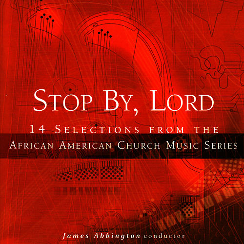 Stop by, Lord by James Abbington
