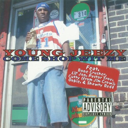 Come Shop Wit Me by Jeezy