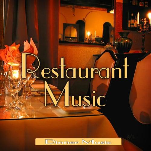 Restaurant Music by Dinner Music