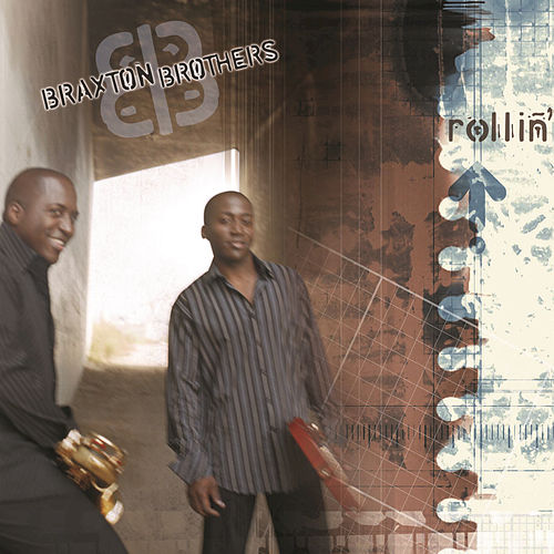 Rollin' by The Braxton Brothers