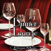 Dinner Lounge by Dinner Music