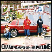 Championship Hustling by Chilly C The Paperchaser