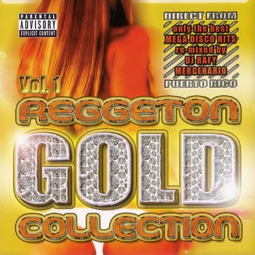 Reggaeton Gold Collection, Vol. 1 by Various Artists