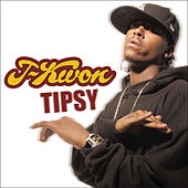 Tipsy by J-Kwon