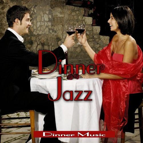 Dinner Jazz by Dinner Music