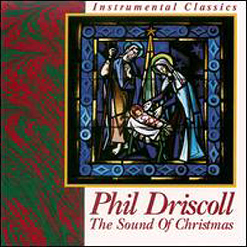 The Sound Of Christmas by Phil Driscoll