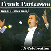 Ireland's Golden Tenor - A Celebration by Frank Patterson