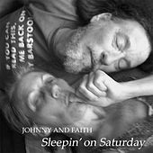 Sleepin' On Saturday by Johnny