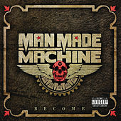 Become by Man Made Machine