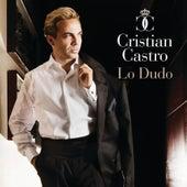 Lo Dudo by Cristian Castro