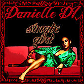 Single Girl - Single by Danielle
