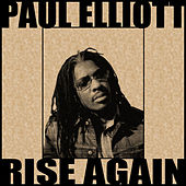 Rise Again by Paul Elliott