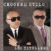 Los Titulares by Crooked Stilo