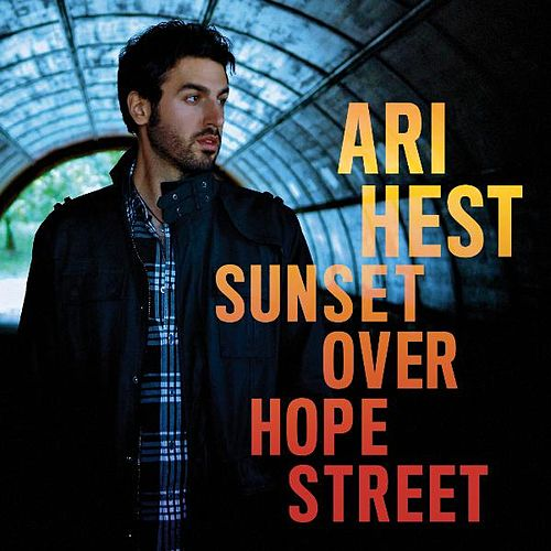 Sunset Over Hope Street by Ari Hest