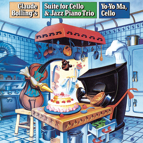 Bolling: Suite for Cello and Jazz Piano Trio (Remastered) by Claude Bolling; Yo-Yo Ma