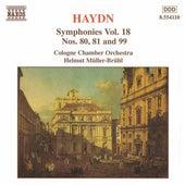 HAYDN: Symphonies, Vol. 18 (Nos. 80, 81, 99) by Helmut Muller-Bruhl