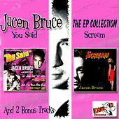 The EP Collection by Jacen Bruce