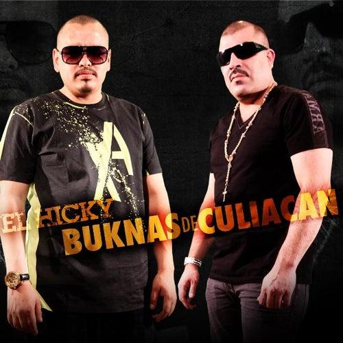 El Hicky - Single by Los Buknas De Culiacan