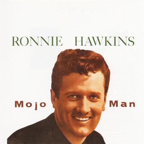 Mojo Man by Ronnie Hawkins