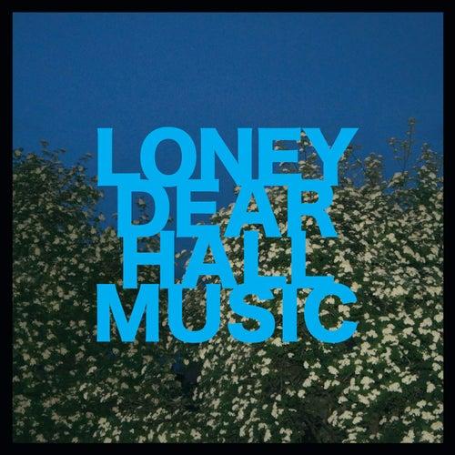 Hall Music by Loney, Dear