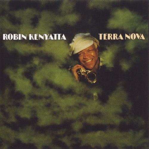 Terra Nova by Robin Kenyatta
