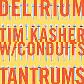 Delirium Tantrums single by Tim Kasher