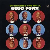 Up Against The Wall by Redd Foxx