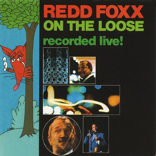 On The Loose: Recorded Live! by Redd Foxx