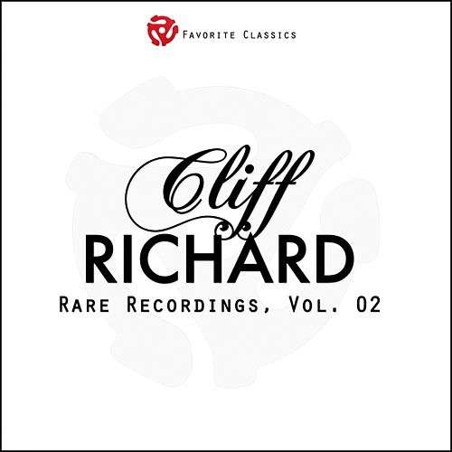 Rare Recordings, Vol. 2 (Cliff Richard and the Shadows) by Cliff Richard
