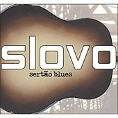 Sertao Blues by Slovo