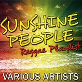 Sunshine People: Reggae Playlist by Various Artists