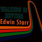 Walking In Rhythm: Lively Edwin Starr Hits by Edwin Starr