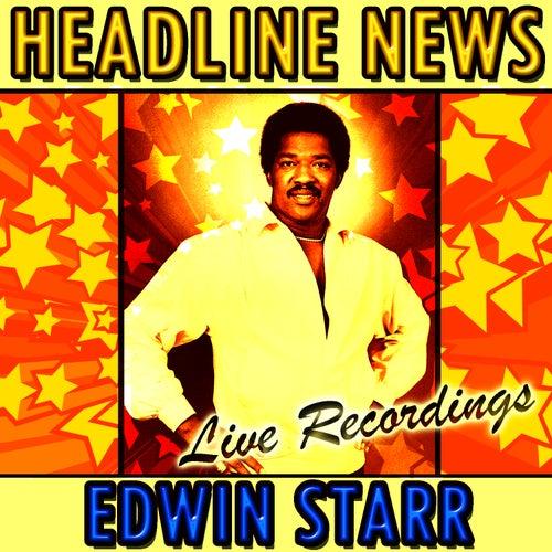 Headline News: Live Recordings by Edwin Starr