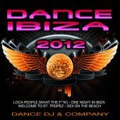 Dance Ibiza 2012 by Dance DJ & Company