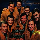 Bibletone: A Lot of Gospel by The Kingsmen (Gospel)