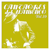 Cantaores del Flamenco Vol.10 by Various Artists