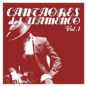 Cantaores del Flamenco Vol.1 by Various Artists
