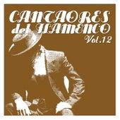 Cantaores del Flamenco Vol.12 by Various Artists