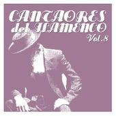 Cantaores del Flamenco Vol.8 by Various Artists