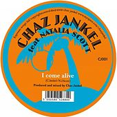 I Come Alive by Chaz Jankel