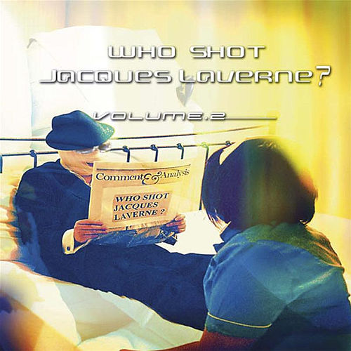 Who Shot Jacques Laverne Volume 2 by Various Artists