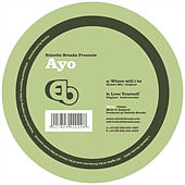 Where Will I Be - Ep by Ayo