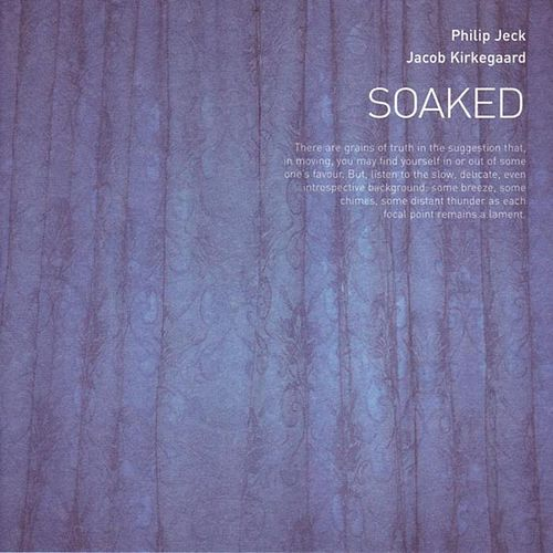Soaked by Philip Jeck