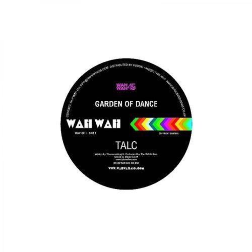 Garden Of Dance by Talc