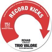 Rehab by Trio Valore