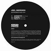 Acrobotics Ep by Joel Harrison