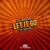Let It Go by The Liberators